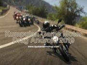 Kumpulan Game Motor Drag Android 2020