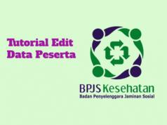 Cara Edit Data Peserta BPJS Kesehatan