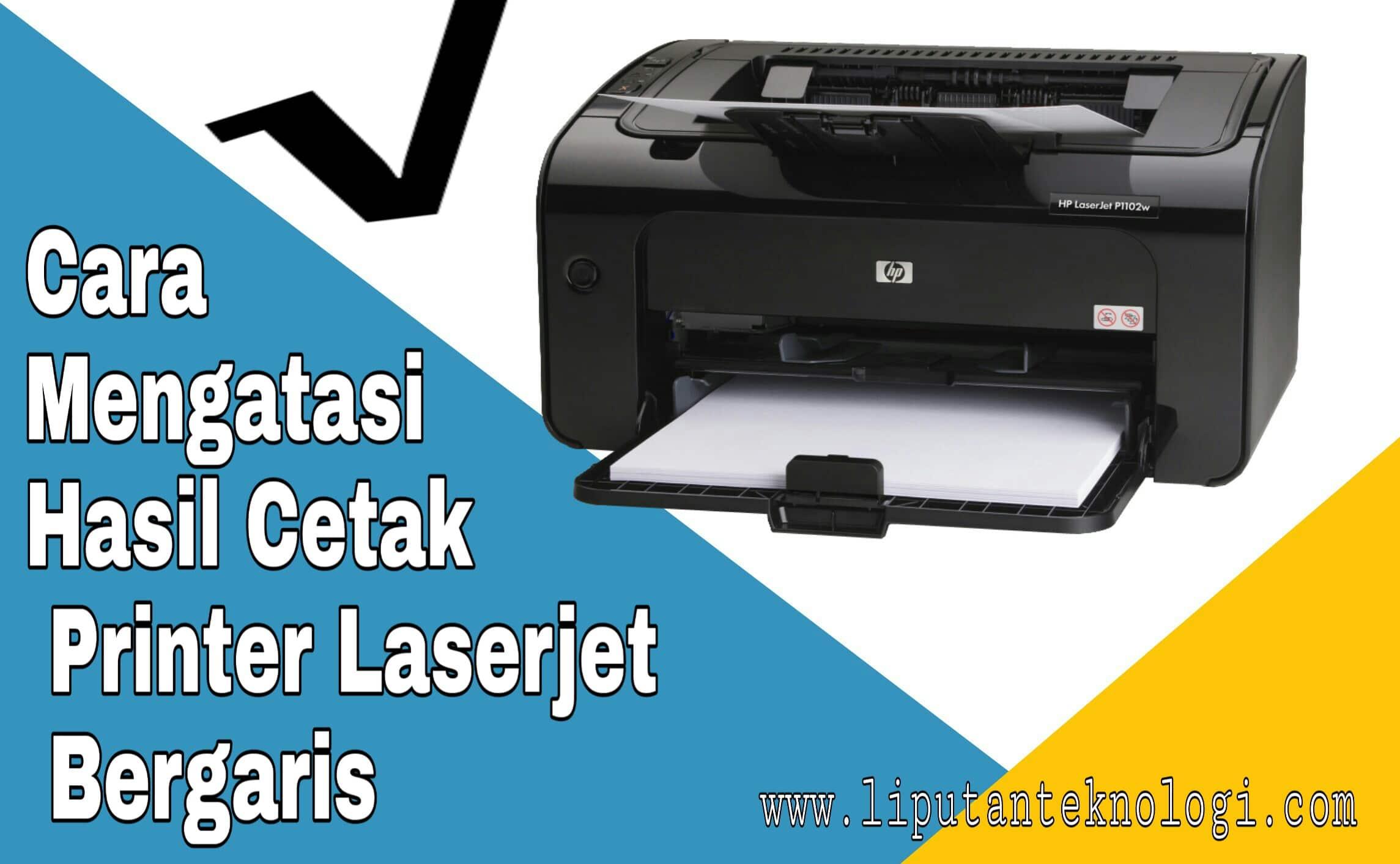 Mengatasi-Laserjet-Bergaris