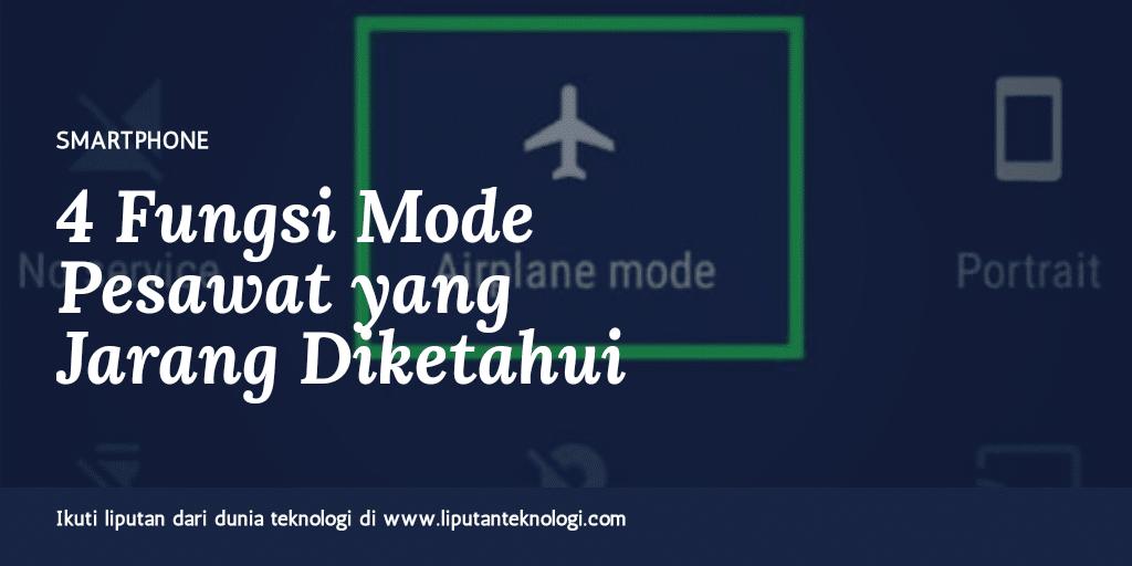 Fungsi Mode Pesawat